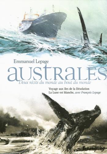 Emmanuel Lepage - Australes, deux récits du monde au bout du monde - Coffret en 2 volumes : Voyage aux îles de la Désolation ; La Lune est blanche.