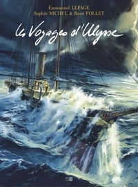 Emmanuel Lepage et René Follet - Les Voyages d'Ulysse.