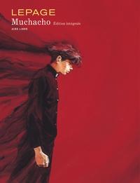 Emmanuel Lepage - Muchacho  : L'intégrale.