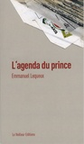 Emmanuel Lequeux - L'agenda du prince.