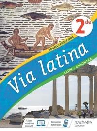 Emmanuel Lesueur et Pierre-Olivier Luet - Latin LCA 2de Via Latina - Livre de l'élève.