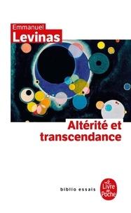 Emmanuel Levinas - Altérité et transcendance.