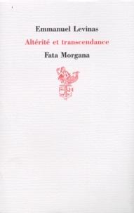 Altérité et transcendance - Emmanuel Levinas |
