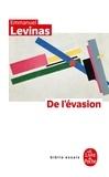 Emmanuel Levinas - De l'évasion.
