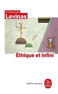 Emmanuel Levinas - Ethique et infini - Dialogues avec Philippe Nemo.