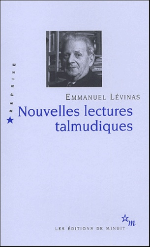 Emmanuel Levinas - Nouvelles lectures talmudqiues.