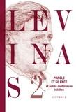 Emmanuel Levinas - Parole et Silence et autres conférences inédites au Collège philosophique.