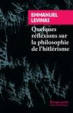 Emmanuel Levinas - Quelques réflexions sur la philosophie de l'hitlérisme.