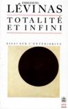 Emmanuel Levinas - Totalité et infini - Essai sur l'extériorité.
