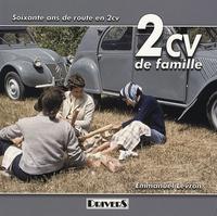 Emmanuel Levron - 2CV de famille - Soixante ans de route en 2CV.