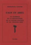 Emmanuel Lévyne - Caïn et Abel - La kabbale de la révolution, de la lettre Z(ayine) et du chiffre sept.
