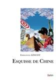 Emmanuel Lincot - Esquisse de Chine.