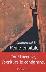 Emmanuel Loi - Peine capitale.