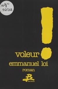 Emmanuel Loi - Voleur !.