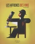 Emmanuel Lopez et Matthieu Benoit - Les affiches des vins.