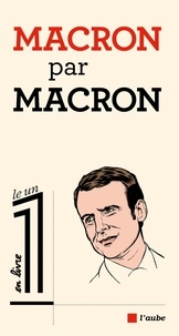 Emmanuel Macron - Macron par Macron.