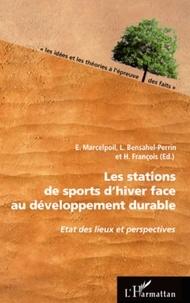 Emmanuel Marcelpoil - Les stations de sports d'hiver face au développement durable.