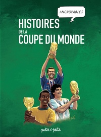 Histoires incroyables de la coupe du monde.pdf