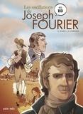 Emmanuel Marie et Emmanuel Cerisier - Les oscillations de Joseph Fourier en BD.