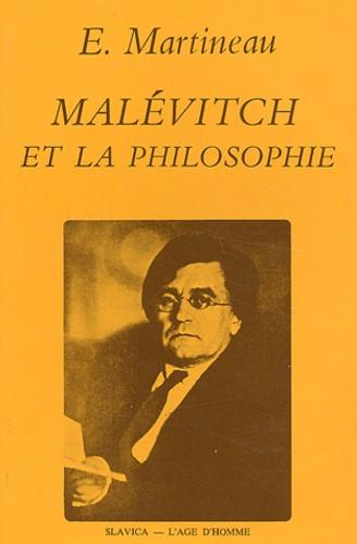 Emmanuel Martineau - Malévitch et la philosophie.