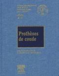 Emmanuel Masmejean et  Collectif - Prothèses de coude.