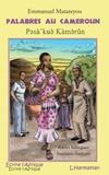 Emmanuel Matateyou - Palabres au Cameroun - Edition bilingue français-bamoun.