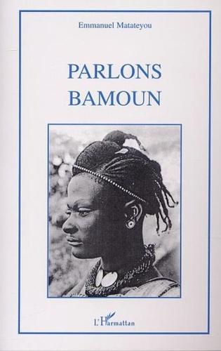 Emmanuel Matateyou - Parlons bamoun.