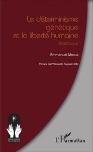 Le déterminisme génétique et la liberté humaine - Bioéthique.pdf