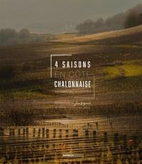 Téléchargements de livres audio gratuits Amazon 4 saisons en Côte Chalonnaise  - Au hasard des rencontres in French 9782818967805 ePub DJVU par Emmanuel Mère