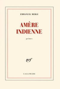 Emmanuel Merle - Amère indienne.