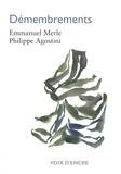 Emmanuel Merle et Philippe Agostini - Démembrements.