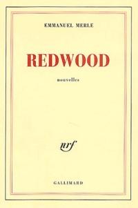 Emmanuel Merle - Redwood.
