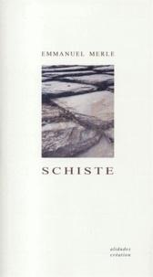 Emmanuel Merle - Schiste.