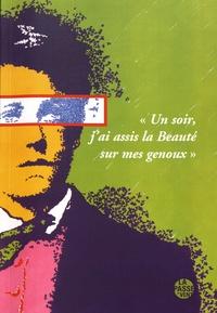 """Emmanuel Merle et Thierry Renard - """"Un soir, j'ai assis la Beauté sur mes genoux"""" - Arthur Rimbaud, Pol Paquet : hommages et exposition."""