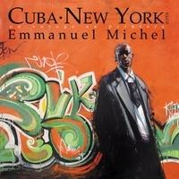 Emmanuel Michel - Cuba New York - Un voyage en peinture.