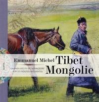 Tibet Mongolie - Grands récits de voyageurs sur les routes interdites.pdf