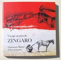 Emmanuel Michel - Voyage au Pays de Zingaro.