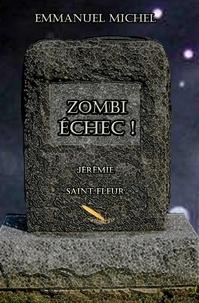 Emmanuel Michel - Zombi Échec !.