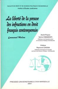 Emmanuel Molina - La liberté de la preuve des infractions en droit français contemporain.