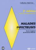 Emmanuel Mortier et Xavier Anglaret - Maladies infectieuses. - 3ème édition.
