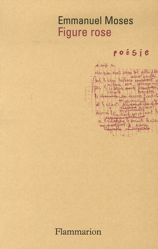 Emmanuel Moses - Figure rose.