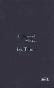 Emmanuel Moses - Les Tabor.