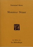 Emmanuel Moses - Monsieur Néant.