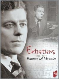 Emmanuel Mounier - Entretiens 1926-1944 - Emmanuel Mounier.