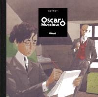 Emmanuel Moynot - Oscar et Monsieur O.