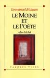 Emmanuel Muheim - Le Moine et le Poète.