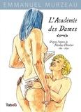 Emmanuel Murzeau - L'académie des dames.