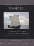 Emmanuel Nantet - Phortia - Le tonnage des navires de commerce en Méditerranée du VIIIe siècle avant l'ère chrétienne au VIIe siècle de l'ère chrétienne.