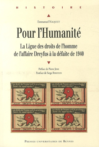 Emmanuel Naquet - Pour l'Humanité - La ligue des Droits de l'homme, de l'affaire Dreyfus à la défaite de 1940.