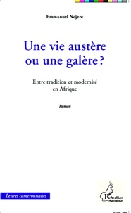 Une vie austère ou une galère ? - Entre tradition et modernité en Afrique.pdf